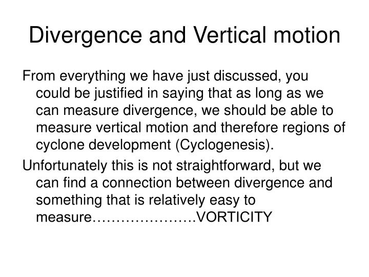 Divergence and Vertical motion