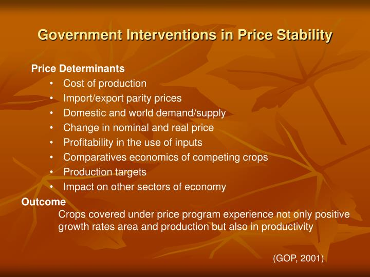 Government Interventions in Price Stability