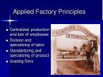 applied factory principles