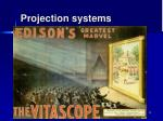 projection systems1