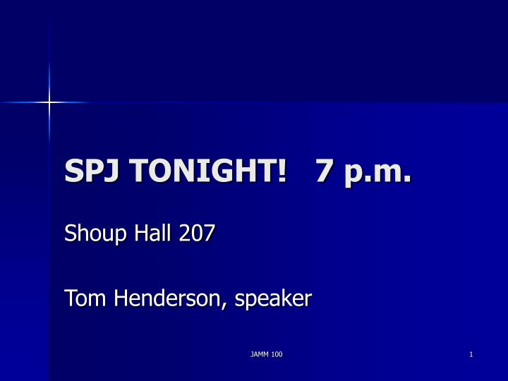 spj tonight 7 p m