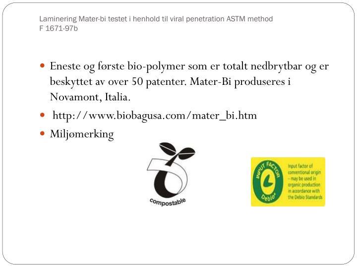 Laminering Mater-bi testet i henhold til viral penetration ASTM method