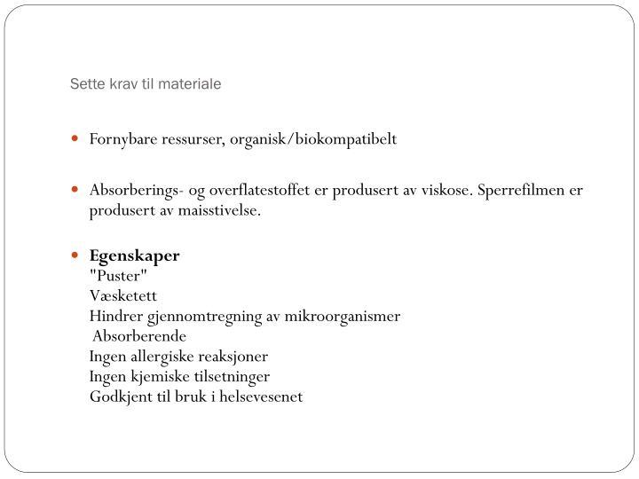 Sette krav til materiale