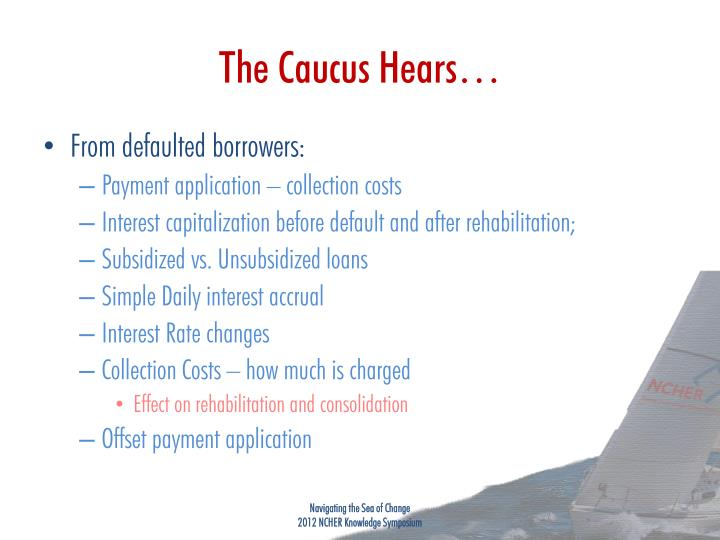 The Caucus Hears…