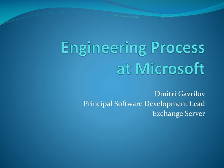 Engineering process at microsoft