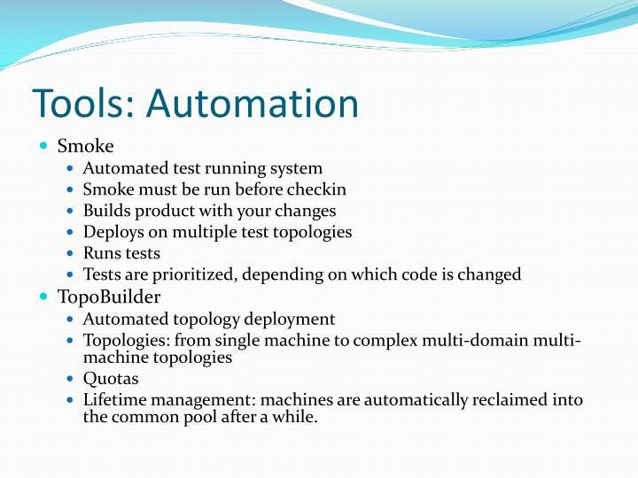 Tools: Automation