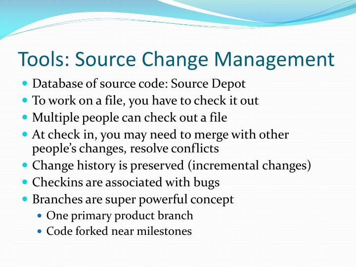 Tools: Source Change Management