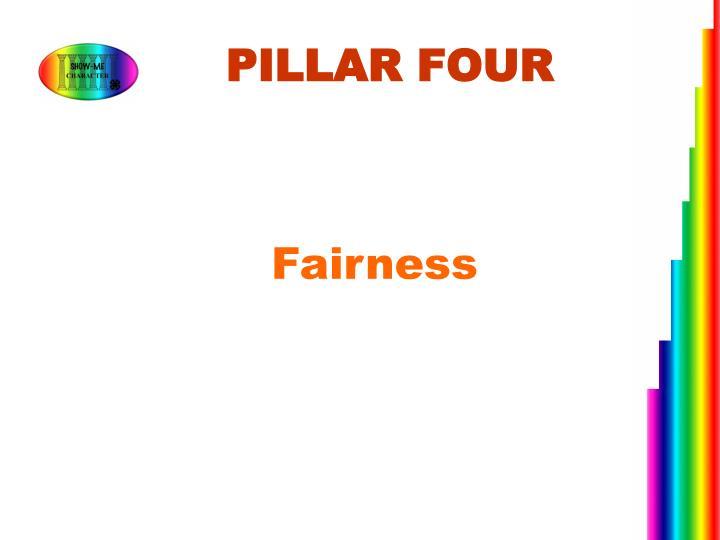 PILLAR FOUR