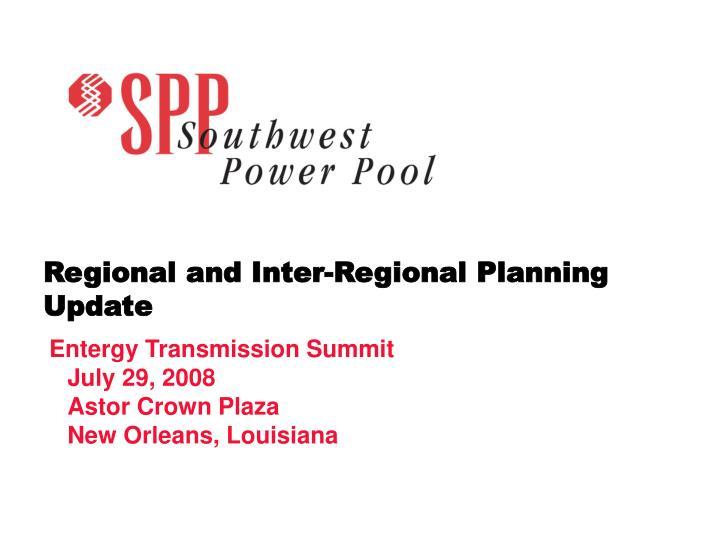 Regional and Inter-Regional Planning Update