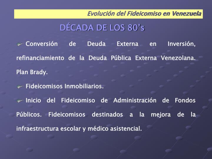 Evolución del Fideicomiso en Venezuela