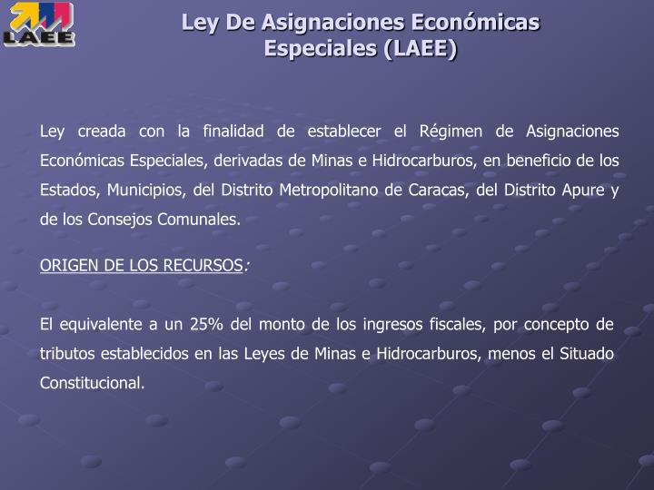 Ley De Asignaciones Económicas Especiales (LAEE)