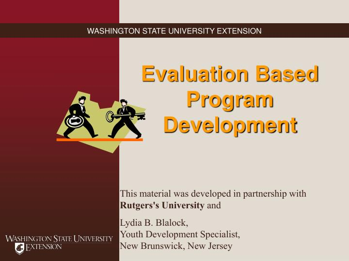 Evaluation Based Program Development