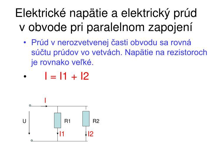 Elektrické napätie a elektrický prúd v obvode pri paralelnom zapojení