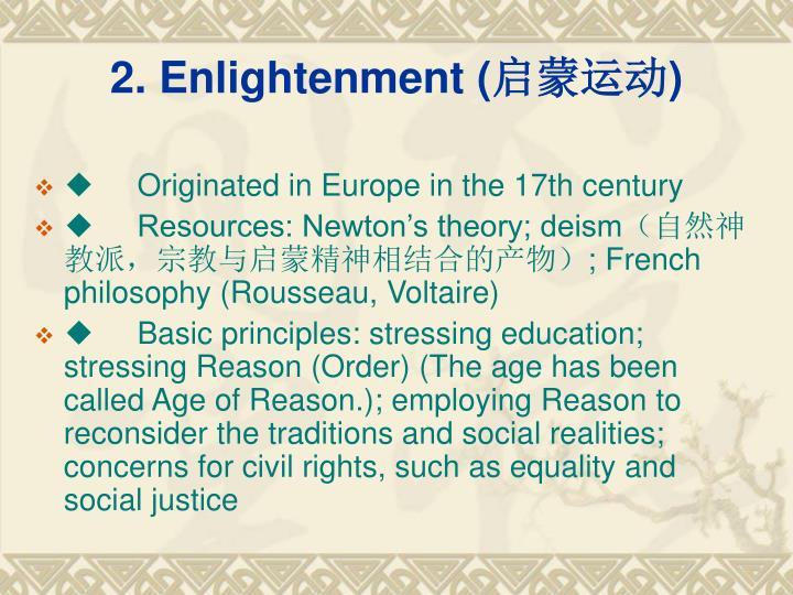 2. Enlightenment (