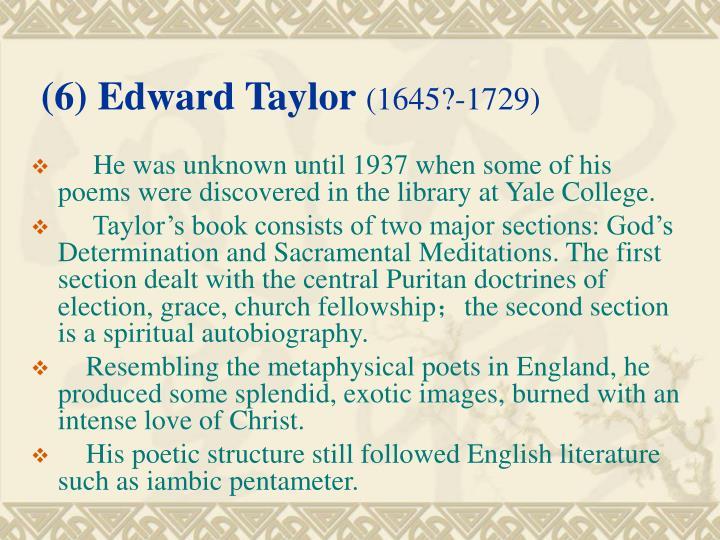(6) Edward Taylor