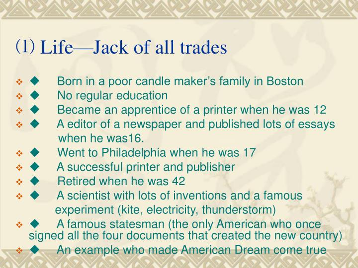 ⑴ Life—Jack of all trades