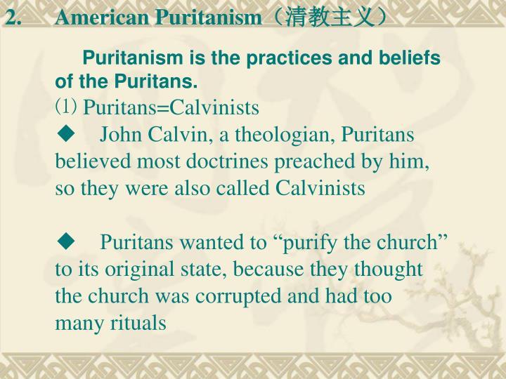 2.American Puritanism