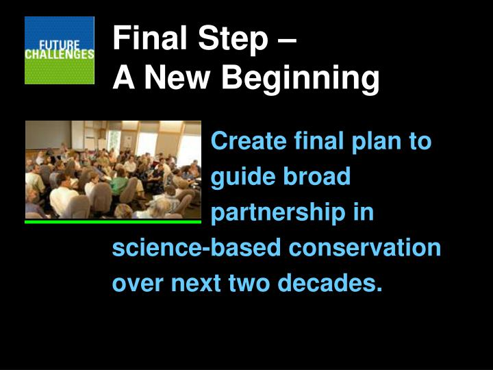 Final Step –