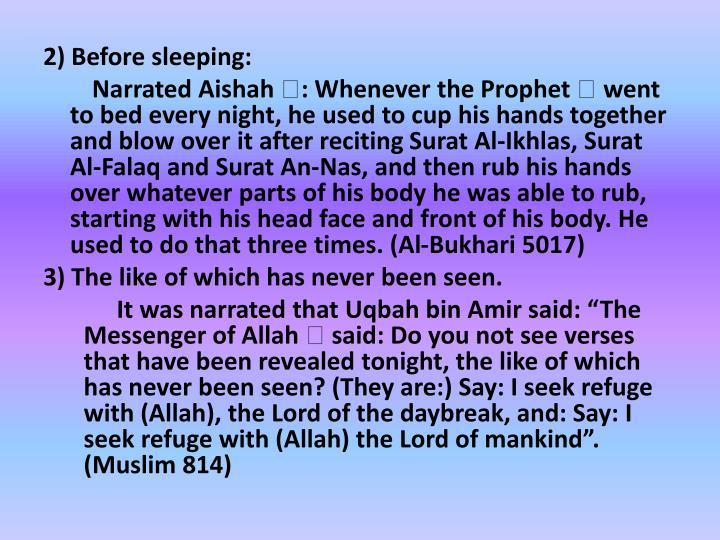 2) Before sleeping: