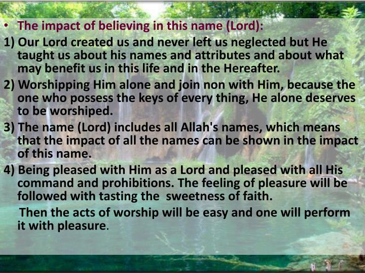 The impact of believing in this name (Lord):