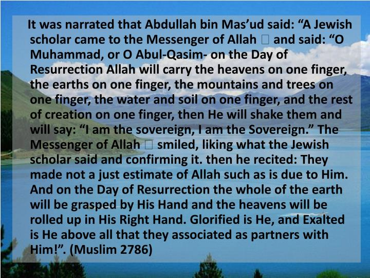 It was narrated that Abdullah bin