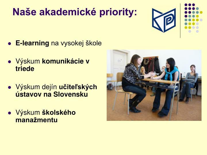 Naše akademické priority: