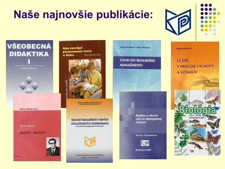 Naše najnovšie publikácie: