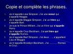 copie et compl te les phrases2