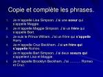 copie et compl te les phrases3