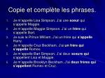 copie et compl te les phrases4