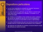 dispositions particuli res