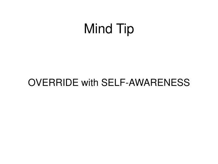 Mind Tip