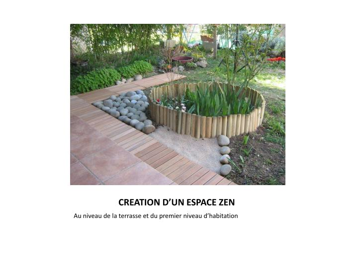 CREATION D'UN ESPACE ZEN