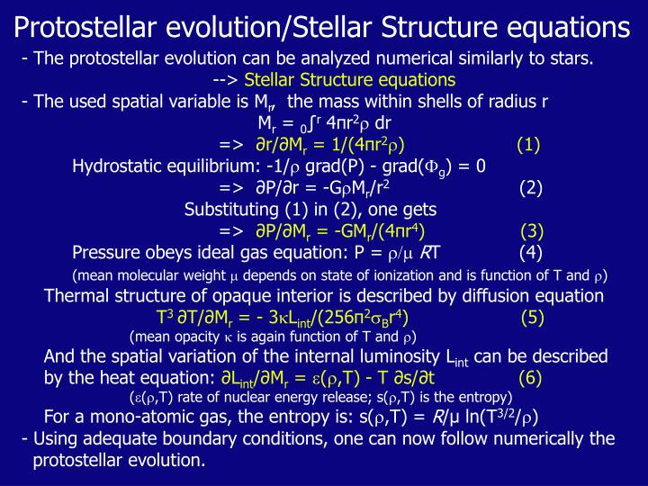 Protostellar evolution/Stellar Structure equations
