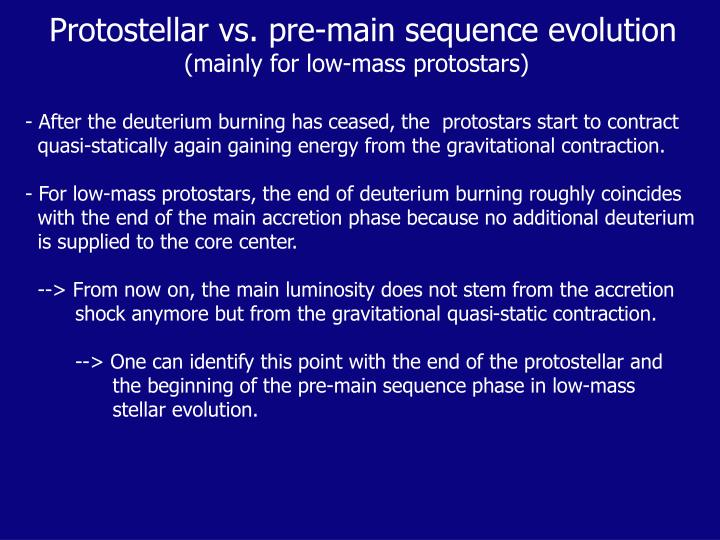 Protostellar vs. pre-main sequence evolution