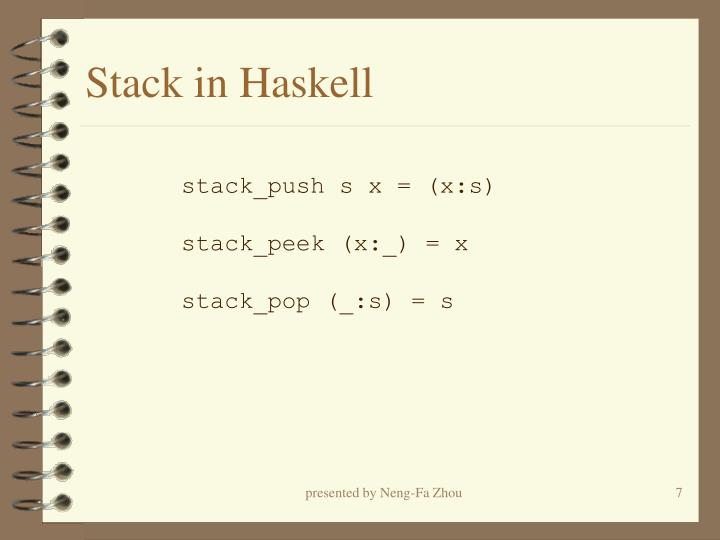 Stack in Haskell