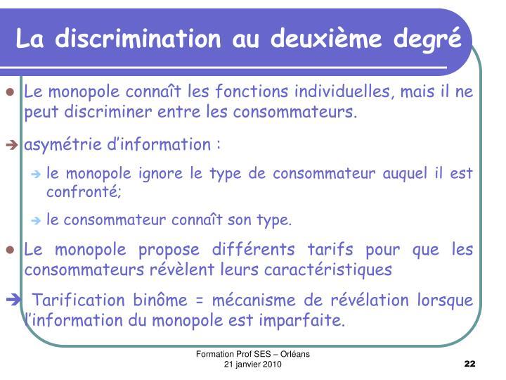 La discrimination au deuxième degré