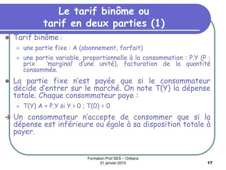 Le tarif binôme ou