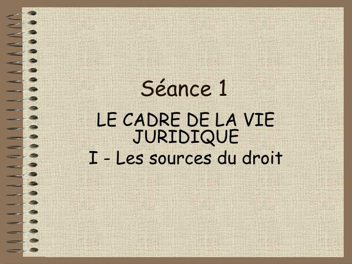 S ance 1