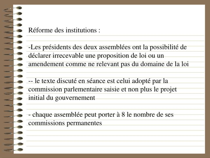 Réforme des institutions :