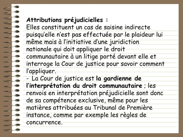Attributions prjudicielles :