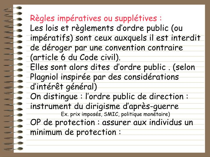 Rgles impratives ou suppltives :