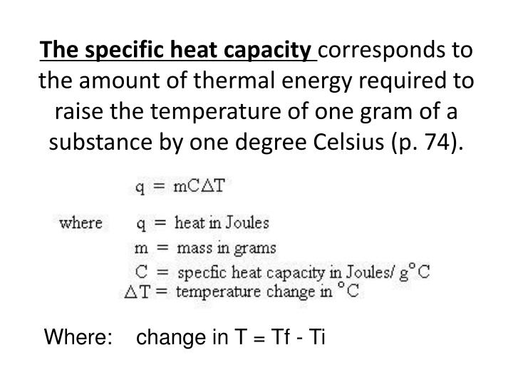 The specific heat capacity