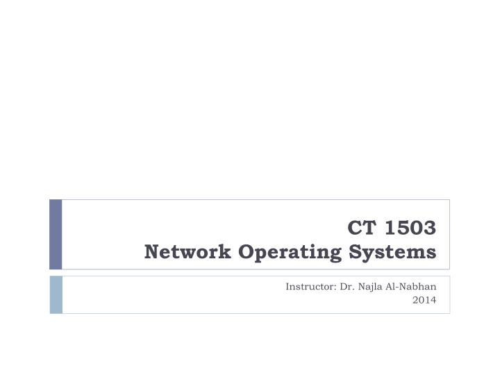 Ct 1503 network operating systems