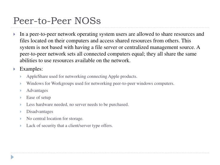 Peer-to-Peer NOSs