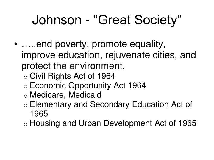 """Johnson - """"Great Society"""""""
