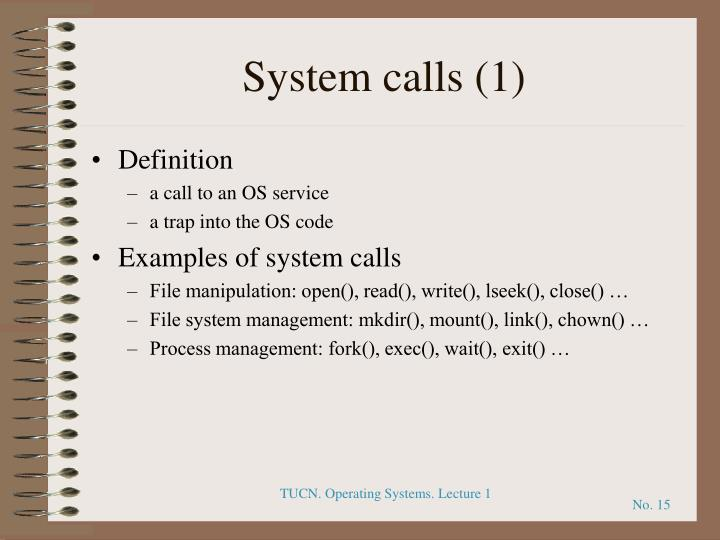 System calls (1)
