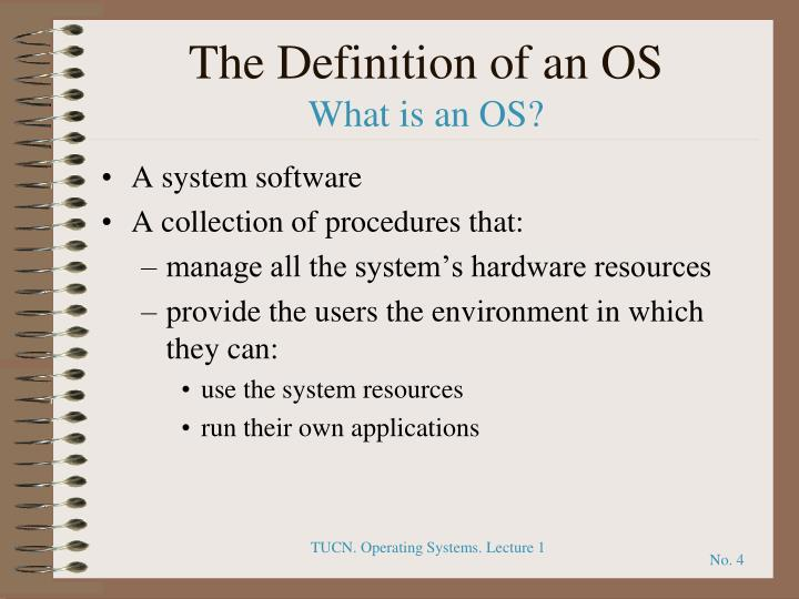 The Definition of an OS