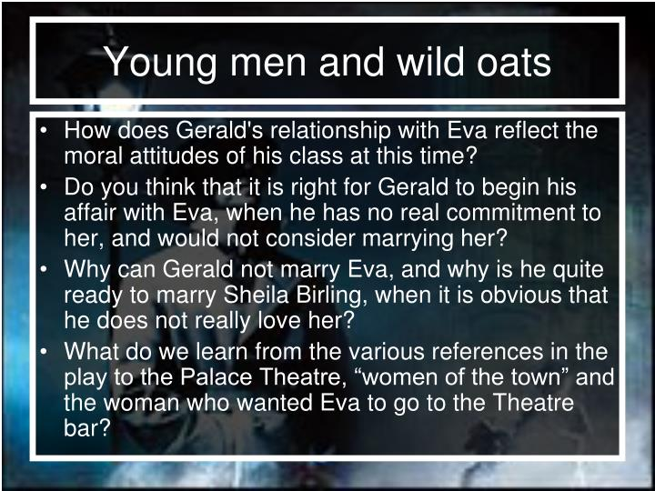 Young men and wild oats