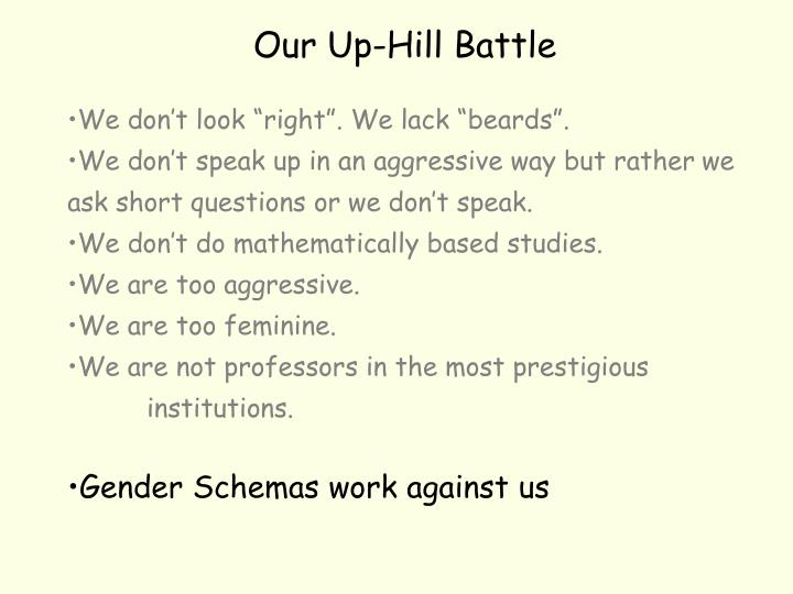 Our Up-Hill Battle
